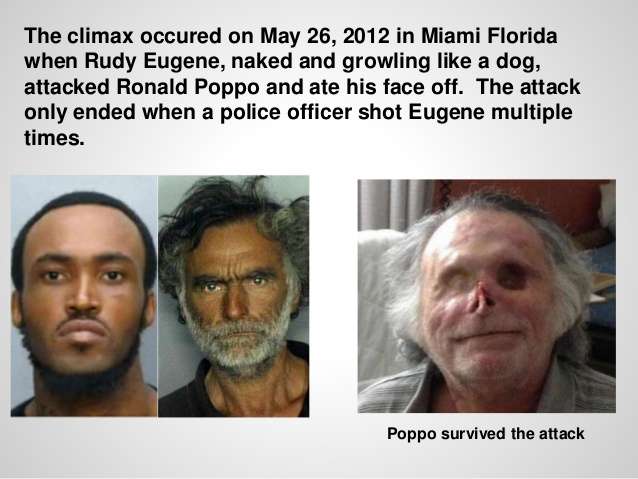 Rudy Eugene and Ronald Poppo whatever happened to flakka